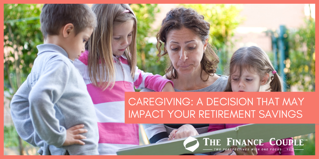 caregiving-a-decision-that-may-impact-your-retirement-savings