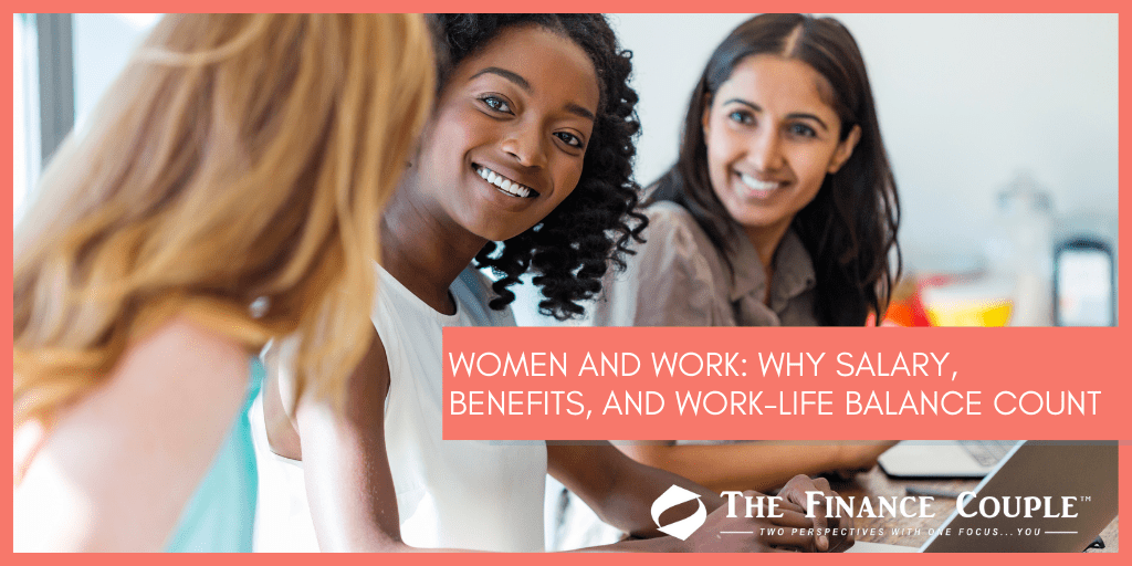 women-and-work-why-salary-benefits-and-work-life-balance-count