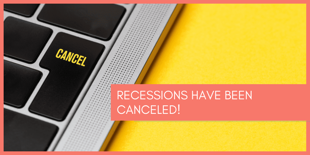 recessions-have-been-canceled